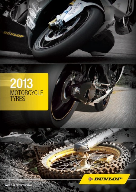 Dunlop Motorcycle Tyres 2013